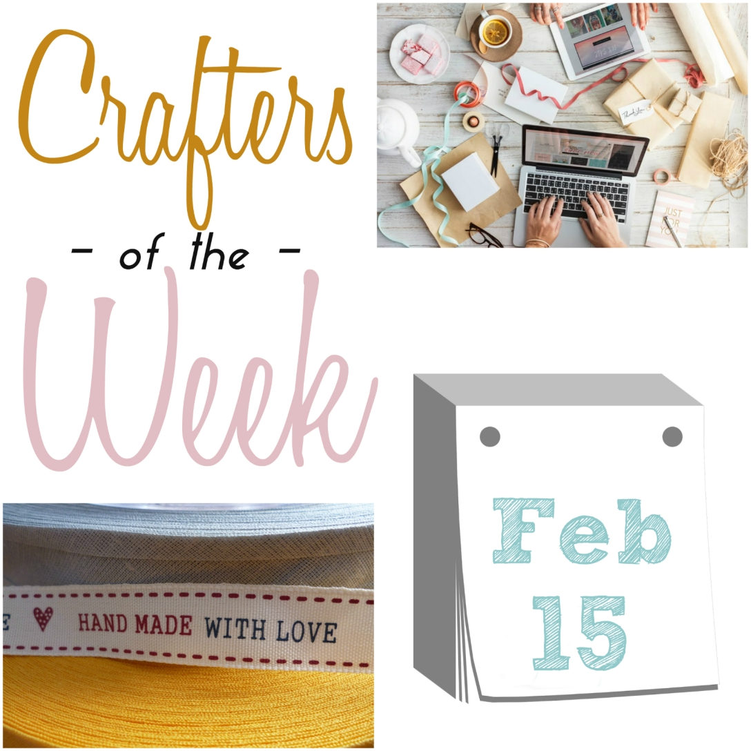 Crafters of the week for Feb 15 title image