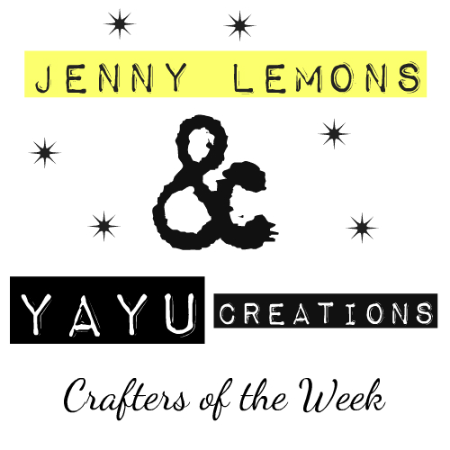 Jenny Lemons & YAYU: Crafters of the Week